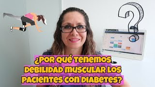 Y diabetes debilidad fatiga muscular