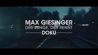 Max Giesinger - Dokumentation (Der Junge, der rennt)