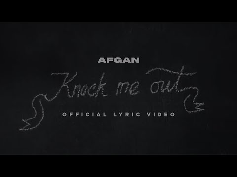 Afgan - Knock Me Out | Video Lirik