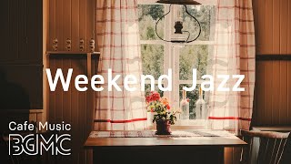 Weekend Jazz - Morning Hip Hop Jazz - Chill Smooth Jazz Beats Cafe Music for Study, Work