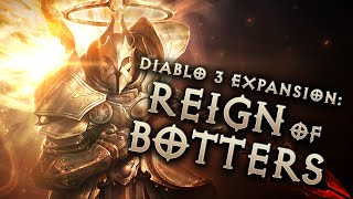 Diablo 3: Reign of Botters (Parody) BAN WAVE UPDATE (Season 5)
