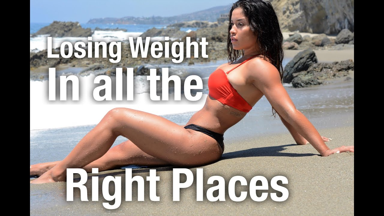 lose weight in right places