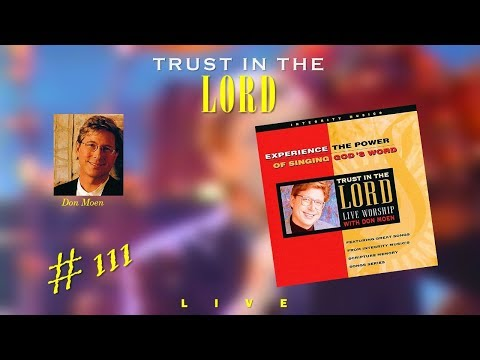 Don Moen- Trust In The Lord (Full) (1993)