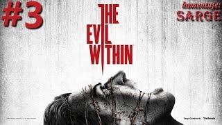 Zagrajmy w The Evil Within odc. 3 - Szpony hordy (Rozdział 3)