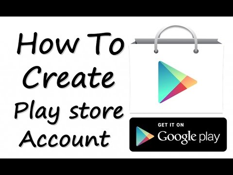 How To Create Play Store Account