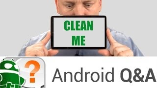Best Alternative Smartphone OS, How To Clean Inside a Phone Screen, and Choosing Your New Phone