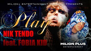 Nik Tendo - Play feat. Fobia Kid (prod. Decky)
