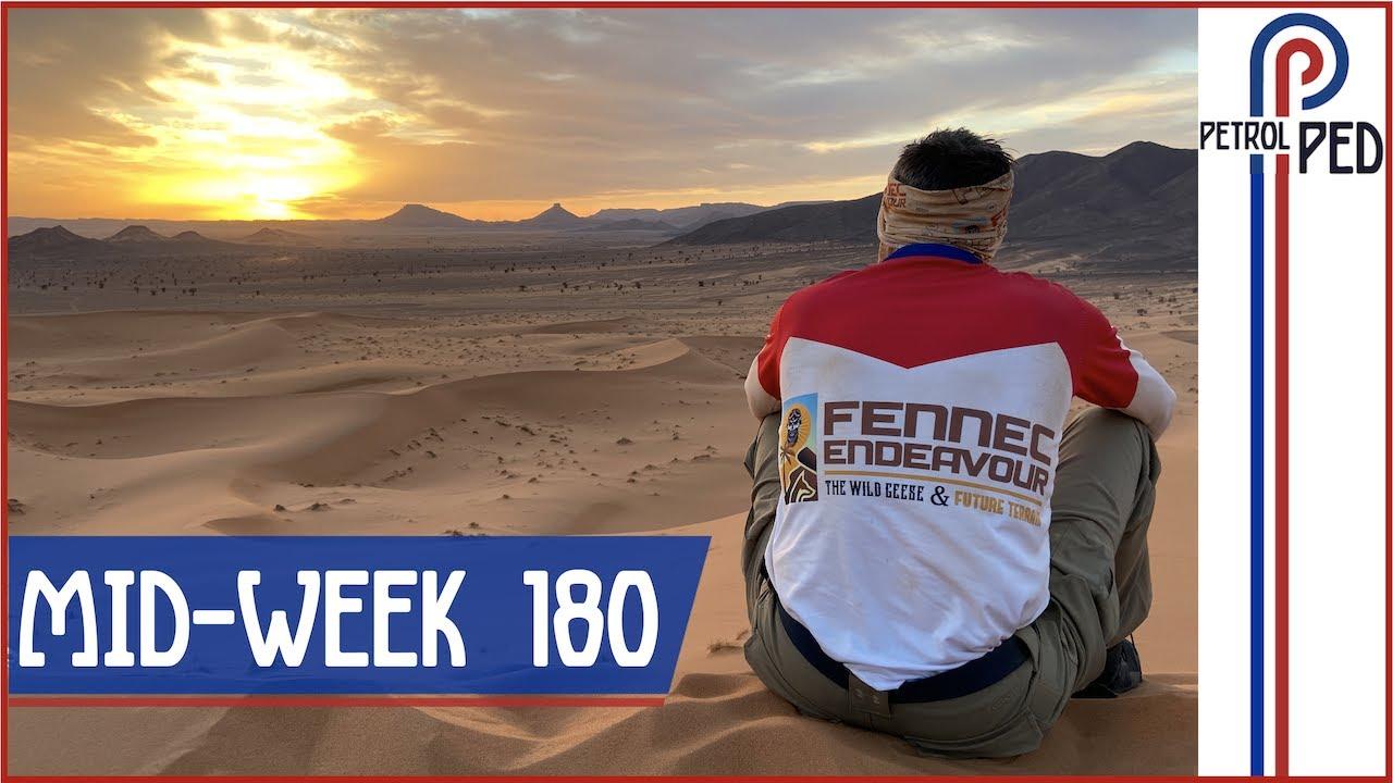 MID-WEEK 180 - From the Sahara Desert !!