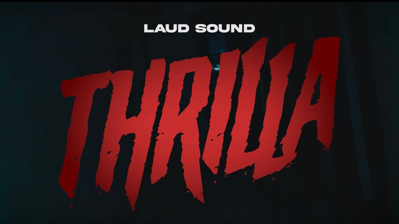 Laud Sound - Thrilla (Official Music Video)