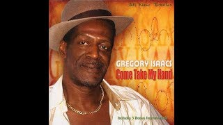 Gregory Isaacs - Come Take My Hand (Full Album)