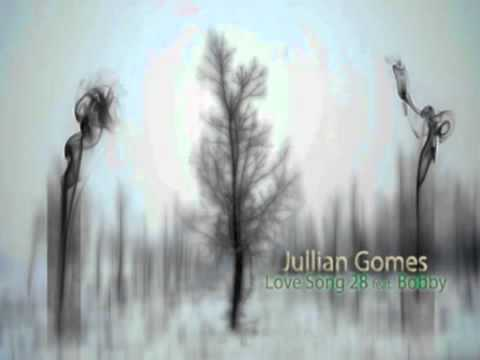 Jullian Gomes   Love Song 28