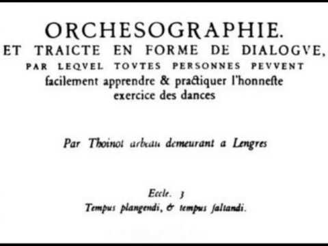 Thoinot Arbeau (1519-1595): Orchesographie