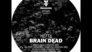 RAG022 - Hefty - Brain Dead (Ragnarok Records)