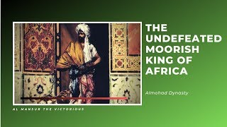 The Undefeated Moorish King of Africa