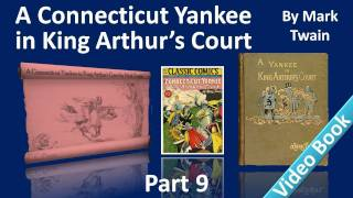 Part 9 - A Connecticut Yankee in King Arthur's Court Audiobook by Mark Twain (Chs 41-44)