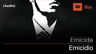 Emicida - Emicidio (Audio)
