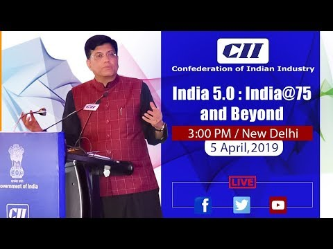 Speaking at CII Annual Session, India 5.0: India@ 75, in New Delhi