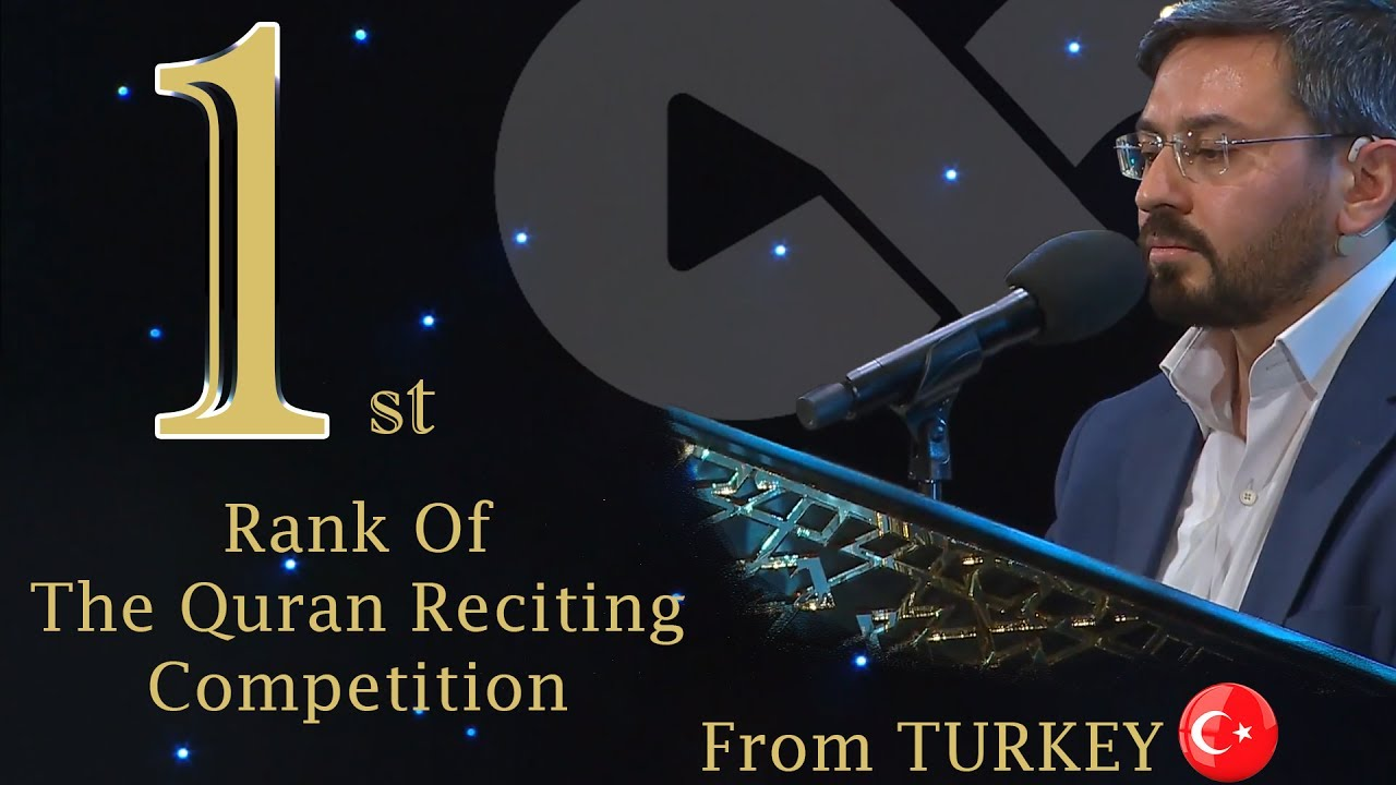 Winner of the Quran Reciting Competition From Turkey - 2017