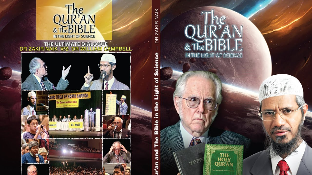 The Qur'an and the Bible in the Light of Science | Dr Zakir Naik v/s Dr William Campbell | Part
