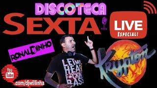 SEXTA LIVE Especial DANCETERIA KRYPTON by DJ RONALDINHO - nas Aventuras Musicais da Discoteca no YT