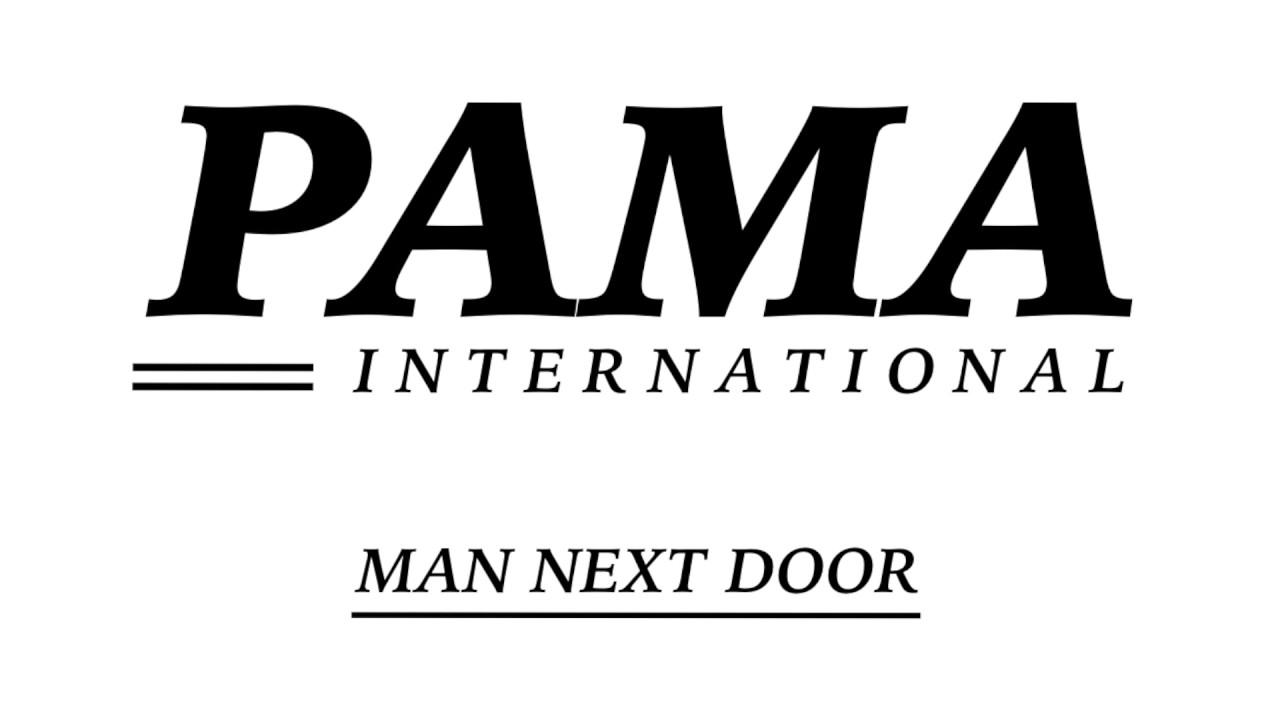Pama International - Man Next Door