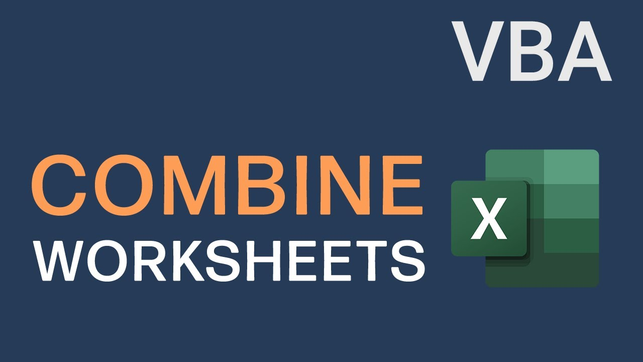 How to Combine Excel Worksheets using Excel VBA (Excel Macro)
