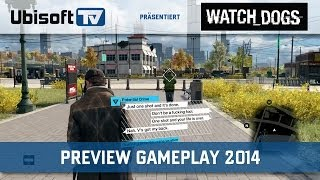Preview Gameplay 2014 | Watch_Dogs | Ubisoft-TV