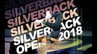 #SilverbackOpen 2018 | International Breaking Battles | YAK x UDEF x Silverback