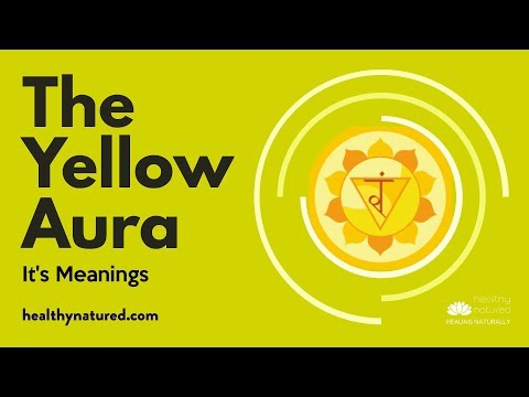 The Yellow Aura And What It Means To Have A Yellow Aura