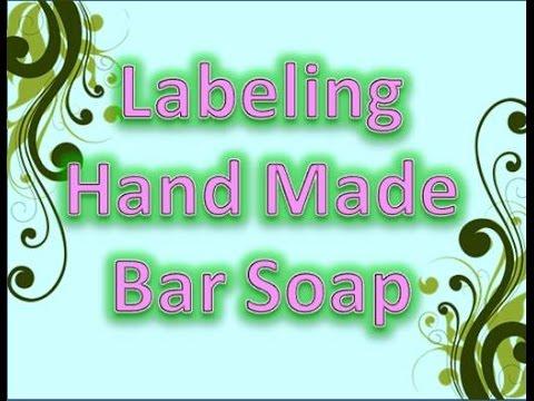 Labeling Handmade Bar Soap