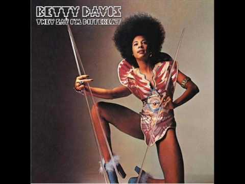 Betty Davis - Don't Call Her No Tramp
