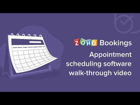 Complete Walk-through Of Zoho's Appointment Scheduling Software - Zoho Bookings