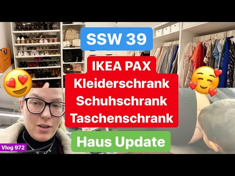 SSW 39 L IKEA PAX Schränke: Kleiderschrank, Schuhschrank, Taschenschrank L Haus Update L Vlog 972