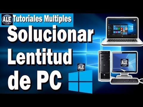 Como Solucionar La Lentitud De Mi Pc | Aumentar Velocidad De Mi Laptop Windows 7, 8, 10, Xp | 2016