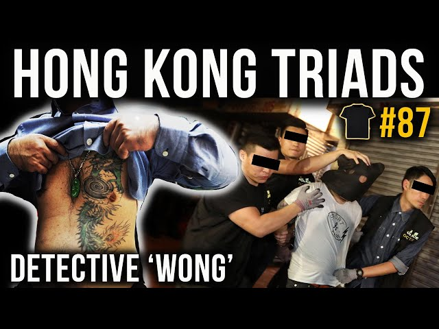 Hong Kong's Undercover Triad Police | Detective 'Wong' | True Crime | Bought the T-Shirt Podcast