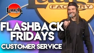 Download Flashback Fridays |  Customer Service | Laugh Factory Stand Up Comedy Mp3 and Videos
