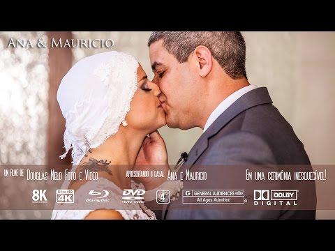Teaser Casamento Ana e Mauricio por DOUGLAS MELO FOTO E VÍDEO (11) 2501-8007