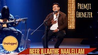Evg Premji Ebenezer- NEERILATHE NAALELLAM- Unplugged