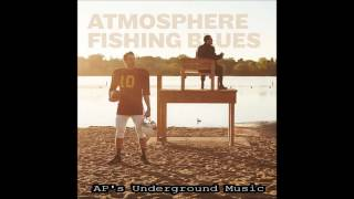 Gambar cover Atmosphere - The Shit That We've Been Through - Fishing Blues