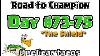 "Clash of Clans TH2 to Champion, Days 73-75: ""The Shield"""