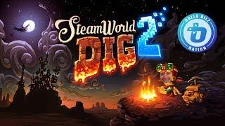 Still Diggin' | SteamWorld Dig 2