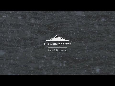 The Montana Way - Part 2: Bozeman - Visit Montana