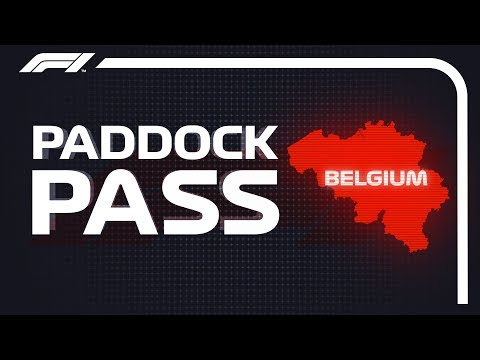 F1 Paddock Pass: Post-Race At The 2018 Belgian Grand Prix