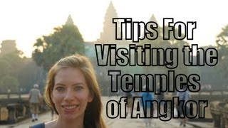 Tips For Visiting The Temples of Angkor | Guide on how to explore the temples of Angkor, Cambodia