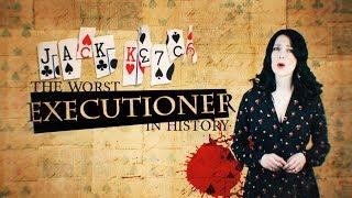 Jack Ketch: The Worst Executioner in History?    Historicks