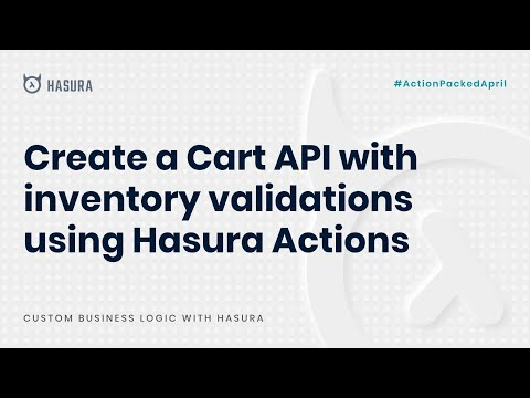 Create A Cart API With Inventory Validation Using Hasura Actions