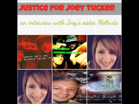 Justice for Joey Tucker: an interview with Joe's sister Melinda