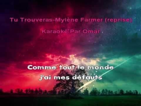 Tu Trouveras - Myléne Farmer ( Rep ) - Karaoké chanté