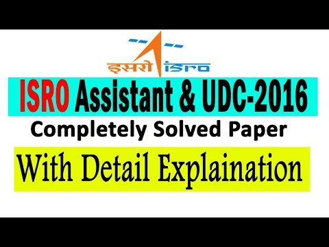 || ISRO Assistant and UDC 2016 || Fully Explained and Solved Ppaer
