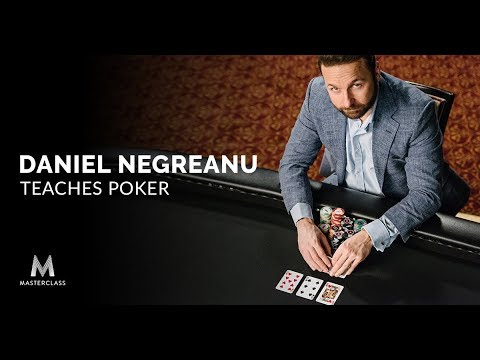Daniel Negreanu Teaches Poker | Official Trailer | MasterClass